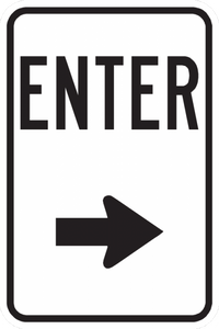 PS-19-Enter Sign (With Arrow Pointing Right) - Municipal Supply & Sign Co.