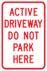 PS-1-Active Driveway Do Not Park Here Sign