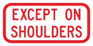 PS-21-Except On Shoulders Sign - Municipal Supply & Sign Co.