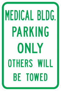 PS-28-Medical Bldg Parking Only Other Will Be Towed Sign
