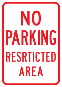 PS-36-No Parking Restricted Area Sign