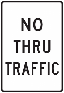 PS-38-No Thru Traffic Sign
