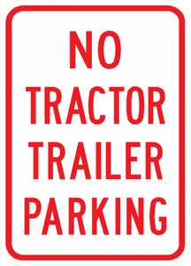 PS-39-No Tractor Trailer Parking Sign - Municipal Supply & Sign Co.