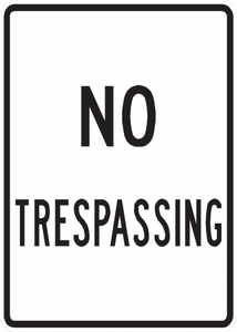 PS-40-No Trespassing Sign - Municipal Supply & Sign Co.