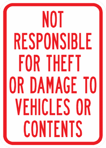 PS-41-Not Responsible For Theft Or Damage To Vehicles Or Contents Sign