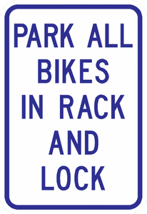 PS-45-Park All Bikes In Rack And Lock Sign
