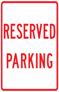 PS-52-Reserved Parking Sign - Municipal Supply & Sign Co.