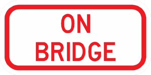 PS-54-On Bridge Sign - Municipal Supply & Sign Co.