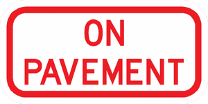PS-55-On Pavement Sign - Municipal Supply & Sign Co.