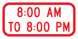 PS-58-8:00 Am To 8:00 Pm Sign