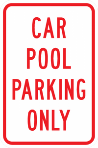 PS-7-Car Pool Parking Only Sign - Municipal Supply & Sign Co.