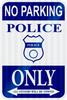 Police Parking - Municipal Supply & Sign Co.