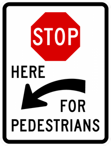 R1-5c-Stop Here for Pedestrians Sign
