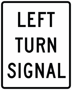 R10-10L-Left Turn Signal Sign