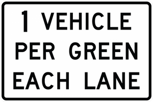 R10-29-XX Vehicles Per GreenEach Lane Sign - Municipal Supply & Sign Co.