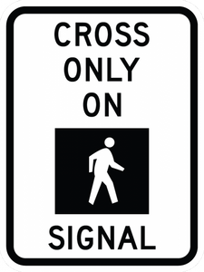 R10-2-Cross Only On Single Sign - Municipal Supply & Sign Co.