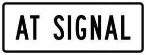 R10-31P-At Signal Sign (plaque) - Municipal Supply & Sign Co.
