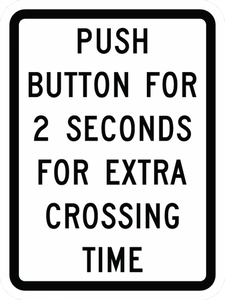 R10-32P-Push Button for 2 Seconds forExtra Crossing Time Sign - Municipal Supply & Sign Co.