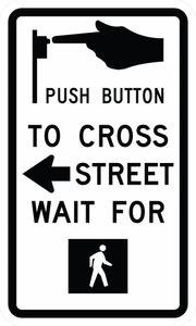 R10-3a-Push Button To Cross Street - Municipal Supply & Sign Co.