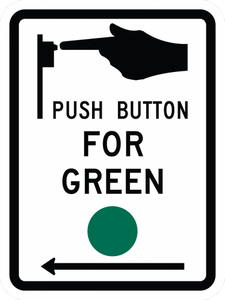 R10-4-Push Button for Green - Municipal Supply & Sign Co.