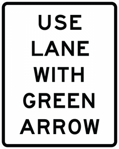 R10-8-Use Lane with Green Arrow Sign