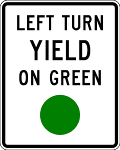 R10-12-Left Turn Yield on Green Sign