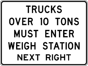 R13-1-Trucks Over XX Tons Must Enter Weight Station Next Right Sign - Municipal Supply & Sign Co.