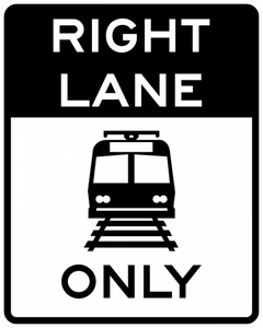 R15-4a-Light Rail Only Right Lane - Municipal Supply & Sign Co.