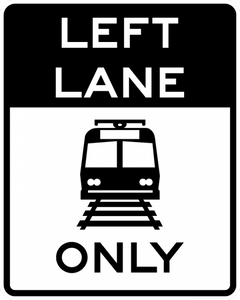 R15-4b-Light Rail Only Left Lane - Municipal Supply & Sign Co.