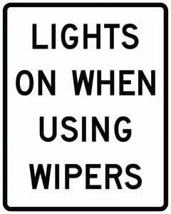 R16-5-Lights On When UsingWipers or Raining Sign - Municipal Supply & Sign Co.