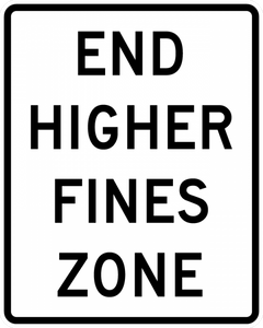 End Higher Fines Zone Sign