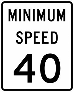 R2-4P-Minimum Speed Limit Sign (plaque)