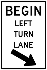 R3-20-Begin Right (Left) Turn Lane Sign