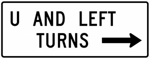 R3-25a-U and Left Turns with arrow Sign - Municipal Supply & Sign Co.