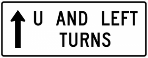 R3-26-U and Left Turns with arrow Sign - Municipal Supply & Sign Co.