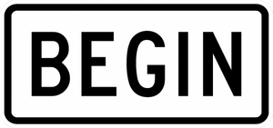 R3-9cP-BEGIN Sign - Municipal Supply & Sign Co.