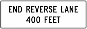 R3-9g-End Reverse Lane XX Feet Sign - Municipal Supply & Sign Co.