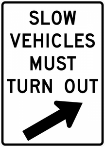 R4-14-Slow Vehicles Must Turn Out Sign - Municipal Supply & Sign Co.