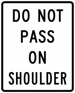 R4-18-Do Not Pass on Shoulder Sign