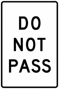 BR4-1-Do not Pass Sign - Municipal Supply & Sign Co.