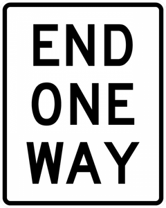 R6-7-END ONE WAY Sign - Municipal Supply & Sign Co.