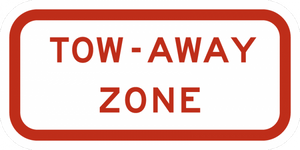 R7-201aP-Tow Away Zone Sign (plaque)