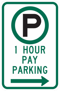 R7-21-1 Hour Pay Parking Sign