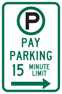 R7-21a-Pay Parking 15 Minute Limit Sign