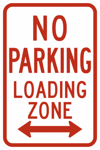 R7-6-No Parking Loading Zone Sign - Municipal Supply & Sign Co.