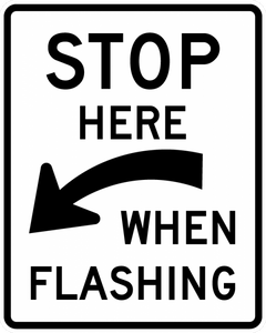 R8-10-Stop Here When Flashing - Municipal Supply & Sign Co.