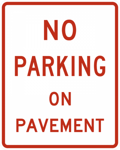 R8-1-No Parking on Pavement Sign