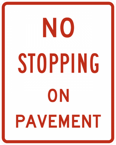 R8-5-No Stopping on Pavement Sign