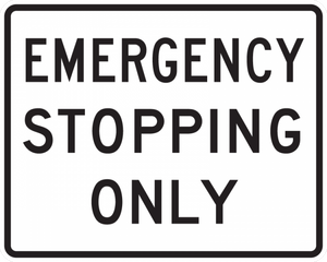 R8-7-Emergency Stopping Only Sign