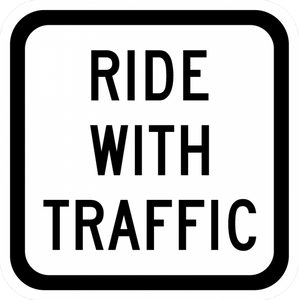 R9-3cP-Ride With Traffic (plaque) - Municipal Supply & Sign Co.